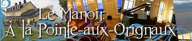 Manoir Pointe-au-Orignaux